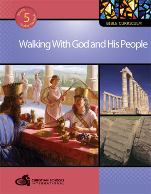 5th grade bible textbook - walking with god and his people