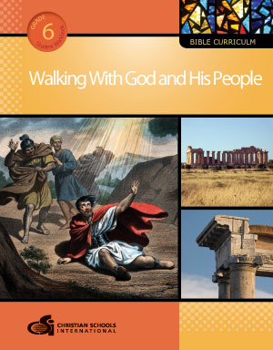 Walking With God and His People - Bible Curriculum (Grade 6)