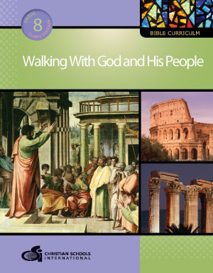 Walking With God and His People - Student Workbook (Grade 8)