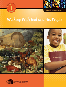 Walking With God and His People – Teacher Guide (Grade 1)