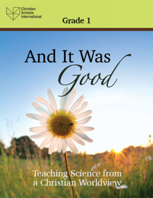 And It Was Good - Teacher Resource (Grade 1)
