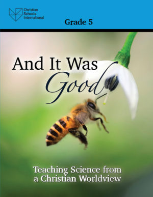 And It Was Good - Teacher Resource (Grade 5)