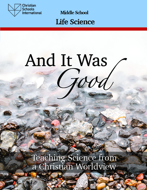 And It Was Good - Teacher Resource (Middle School) Life Science