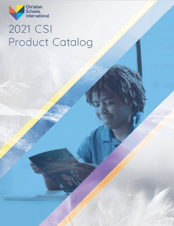Christian Schools International 2021 Product Catalog